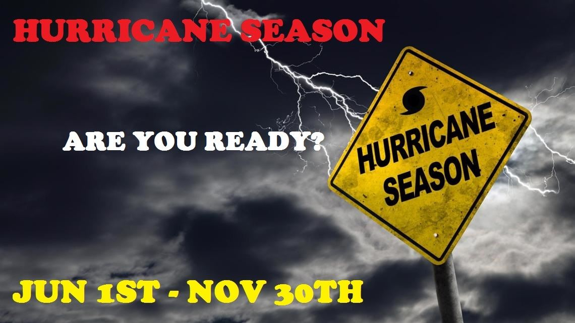 Hurricane Season - Are You Ready?